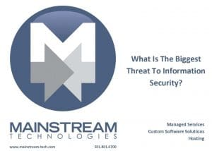 What is the biggest threat to information security