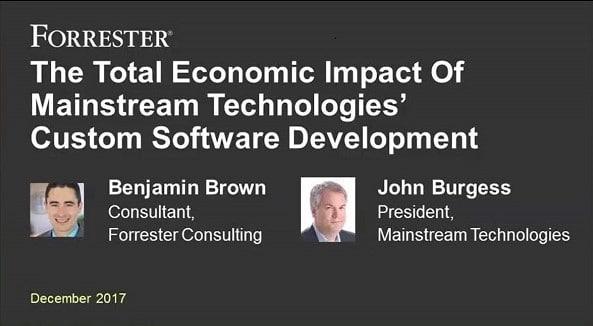 Total Economic Impact of Mainstream Technologies' Custom Software Development